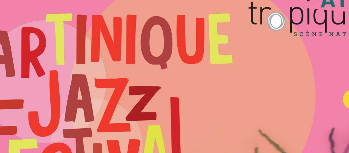 Couv 01 Martinique Jazz Festival - MJF 2019 - Tropiques Atrium LD